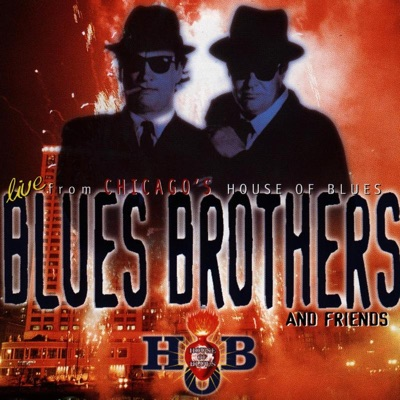 Live from Chicago's House of Blues - The Blues Brothers
