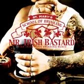 Mr. Irish Bastard - Stupid Bastards