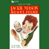 Jackie Mason - Dine Out With Jackie Mason & Raoul Felder: A Conversation with the Authors (Unabridged)  artwork