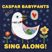Sing Along! - Caspar Babypants - Caspar Babypants