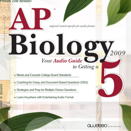 AP Biology 2009: Your Audio Guide to Getting a 5 audiobook