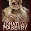 Jonathan Maberry - Patient Zero: The Joe Ledger Novels, Book 1 (Unabridged)  artwork