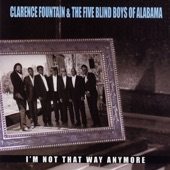 The Five Blind Boys of Alabama - I'm Not That Way Anymore