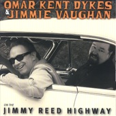 Omar Kent Dykes & Jimmy Vaughn - You Made Me Laugh