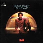 Johnny Mars - Don't Start Me to Talkin'