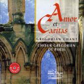 Amor et caritas: Chant grégorien