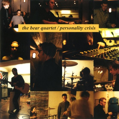 Personality Crisis - The Bear Quartet
