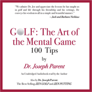 Download GOLF: The Art of the Mental Game: 100 Classic Golf Tips (Unabridged) Audio Book