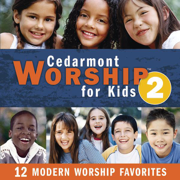 Cedarmont Worship for Kids, Vol. 2 - Cedarmont Kids - Cedarmont Kids