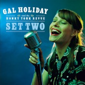 Gal Holiday and the Honky Tonk Revue - Plastic Jesus