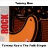 Tommy Roe's the Folk Singer