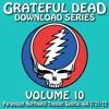 Download Series Vol. 10: 7/21/72 (Paramount Northwest Theatre, Seattle, WA)