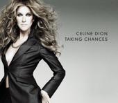 Celine Dion - Taking chances - 2007
