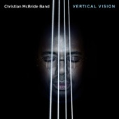 Christian McBride Band - Technicolor Nightmare