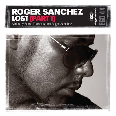 Lost, Pt. 1 - EP - Roger Sanchez
