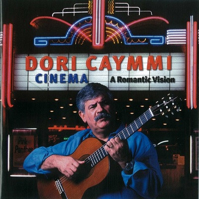 Cinema: a Romantic Vision - Dori Caymmi