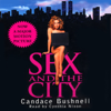 Candace Bushnell - Sex and the City: 10th Anniversary Edition  artwork