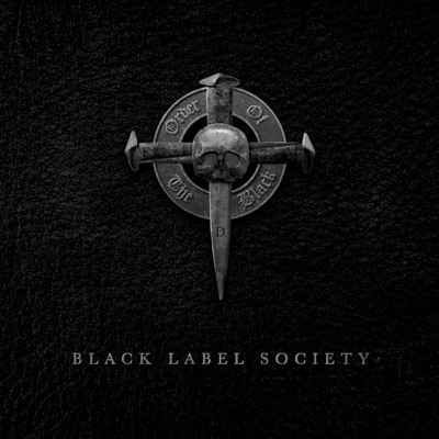 Order of the Black (Deluxe Edition) - Black Label Society