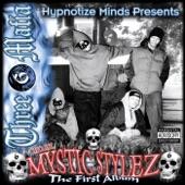 More Mystic Stylez: The First Album