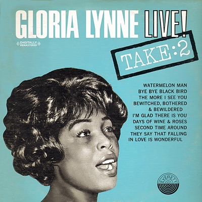 Live! Take:2 (Digitally Remastered) (Live,Re-mastered) - Gloria Lynne