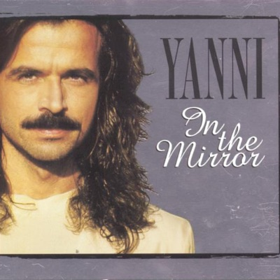 In the Mirror - Yanni