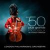 Les 50 plus grands morceaux de musique classique - Orchestre Philharmonique de Londres & David Parry