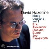 David Hazeltine, Eric Alexander, Dwayne Burno, Joe Farnsworth - Blues Quarters