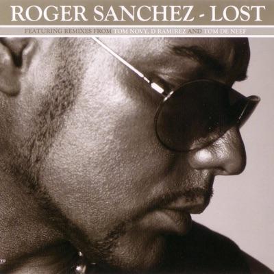 Lost - Roger Sanchez