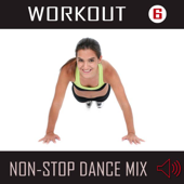 Workout 6: Non-Stop Dance Mix (125-135 BPM)