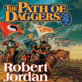 Path of Daggers: Book Eight of the Wheel of Time (Unabridged) audiobook