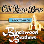 Back to Back: Oak Ridge Boys & Blackwood Brothers