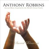 Anthony Robbins' Sacred Blessings