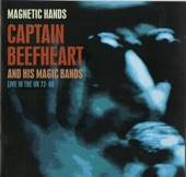 Captain Beefheart & His Magic Band - Drop Out Boogie (Live)