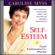 Caroline Myss - Self-Esteem: Your Fundamental Power