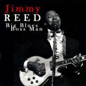 Jimmy Reed - I'm the Man Down There