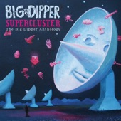 Big Dipper - She's Fetching