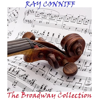 The Broadway Collection - Ray Conniff