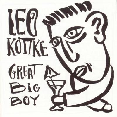 Great Big Boy - Leo Kottke