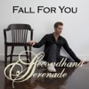 Fall for You - Single