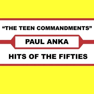 The Teen Commandments - Paul Anka
