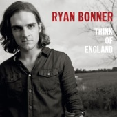 Ryan Bonner - Close Your Eyes (And Think of England)