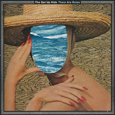 There Are Rules (Bonus Track Version) - The Get Up Kids