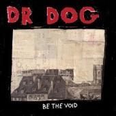 Dr. Dog - Warrior Man