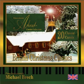 storybook advent carols collection volume two british christmas classics michael brech - British Christmas Songs