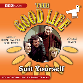 The Good Life: Volume 7: Suit Yourself audiobook