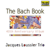 The Bach Book - Jacques Loussier Trio