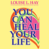 Louise L. Hay - You Can Heal Your Life artwork