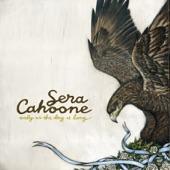 Sera Cahoone - Runnin' Your Way