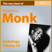 The Very Best of Thelonius Monk (Anthology, Vol. 10)