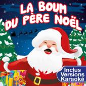 La Boum du Père Noël (Medley - Inclus les versions Karaoké)